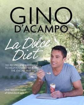 La Dolce Diet Gino d'Acampo